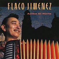 Flaco Jimenez – Arriba El Norte