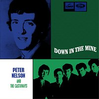 Peter Nelson And The Castaways – Down In The Mine