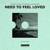 Sander van Doorn & LVNDSCAPE – Need To Feel Loved