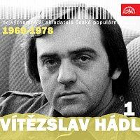 Různí interpreti – Nejvýznamnější skladatelé české populární hudby Vítězslav Hádl 1 (1969-1978)