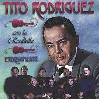 Tito Rodríguez, La Rondalla Venezolana – Eternamente