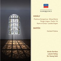 Kodaly: Psalmus Hungaricus; Missa Brevis; Pange Lingua; Psalm 114; Hymn of Zrinyi; Laudes Organi. Bartok: Cantata profana
