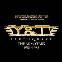 Y&T – Earthquake - The A&M Years