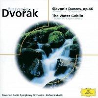 Rafael Kubelík, Symphonieorchester des Bayerischen Rundfunks – Dvorák: Slavonic Dances op. 46; The Water Goblin