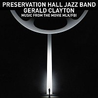 Preservation Hall Jazz Band & Gerald Clayton – Lift Every Voice and Sing / Theme from MLK/FBI