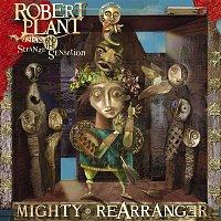 Robert Plant, The Strange Sensation – Mighty Rearranger
