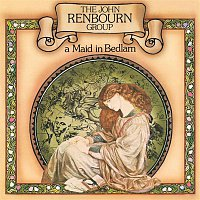 The John Renbourn Group – A Maid in Bedlam