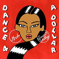 MNDR, Sweet Valley – Dance 4 A Dollar