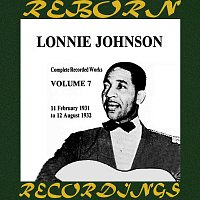 Lonnie Johnson – Complete Recorded Works (1925-1932), Vol. 7 1931-1932 (HD Remastered)