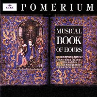 Pomerium, Alexander Blachly – Musical Book of Hours
