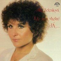 Jitka Zelenková – Kdo jsem vlastně já / Zázemí - výběr