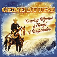 Gene Autry – Cowboy Hymns & Songs Of Inspiration