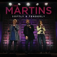 The Martins – Softly And Tenderly [Live]