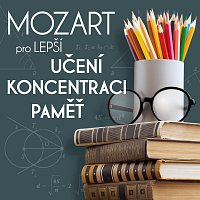 Přední strana obalu CD Mozart pro lepší učení, koncentraci a paměť