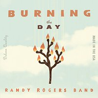 Randy Rogers Band – Burning The Day