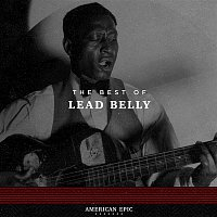 Lead Belly – American Epic: Lead Belly