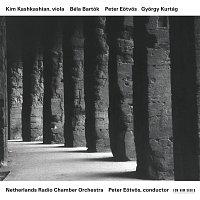 Kim Kashkashian, Peter Eotvos, Netherlands Radio Chamber Orchestra – Béla Bartók, Peter Eotvos, Gyorgy Kurtág