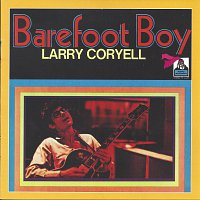 Larry Coryell – Barefoot Boy