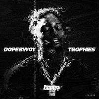 Dopebwoy – Trophies