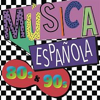 Various Artists.. – Música Espanola 80s y 90s