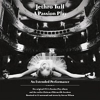 Jethro Tull – A Passion Play / The Chateau D'Herouville Sessions