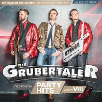 Die Grubertaler – Die groszten Partyhits - Vol. VIII