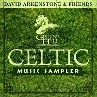 David Arkenstone & Friends – Green Hill Music - Celtic Sampler 2013