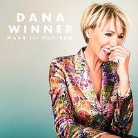 Dana Winner – Waar Jij Ook Bent