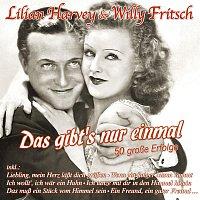 Lilian Harvey & Willy Fritsch – Das gibt's nur einmal - 50 grosze Erfolge
