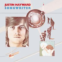 Justin Hayward – Songwriter