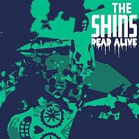 The Shins – Dead Alive