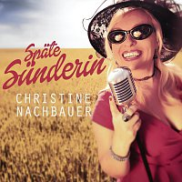 "Christine Nachbauer – Spate Sunderin - ""The Album"""