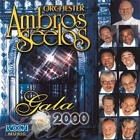Orchester Ambros Seelos – Gala 2000