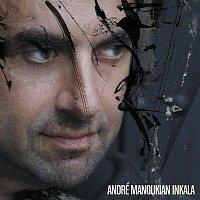 André Manoukian – Inkala