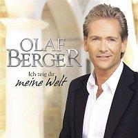 Olaf Berger – Ich zeig Dir meine Welt
