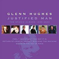 Glenn Hughes – Justified Man: The Studio Albums 1995-2003