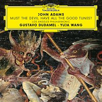 Přední strana obalu CD John Adams: Must the Devil Have All the Good Tunes?