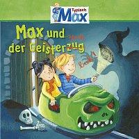 Max – 05: Max und der Geisterspuk