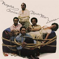 People's Choice – Turn Me Loose (Expanded Edition)