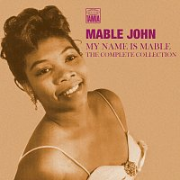 Mable John – My Name Is Mable: The Complete Collection