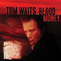 Tom Waits – Blood Money (Remastered)