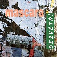 Mascara – Bezvětří