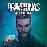 Gravitonas – Call Your Name EP