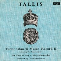 The Choir of King's College, Cambridge, Academy of St. Martin in the Fields – Tallis: Tudor Church Music II (Lamentations of Jeremiah) [Remastered 2015]