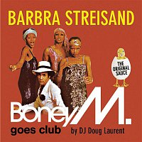 Boney M. – Barbra Streisand - Boney M. goes Club