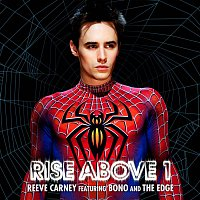Reeve Carney, Bono & The Edge – Rise Above 1