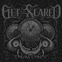 Get Scared – Demons
