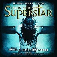"Andrew Lloyd-Webber, ""Jesus Christ Superstar"" 1996 London Cast – Highlights From Jesus Christ Superstar [Remastered 2005]"