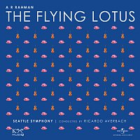 A.R. Rahman, Seattle Symphony, Ricardo Averbach – The Flying Lotus