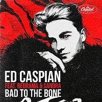 Ed Caspian, Redrama, Sandra – Bad To The Bone